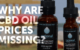 CBD oil prices are missing from big brand ads. Why? Because they're overpriced.