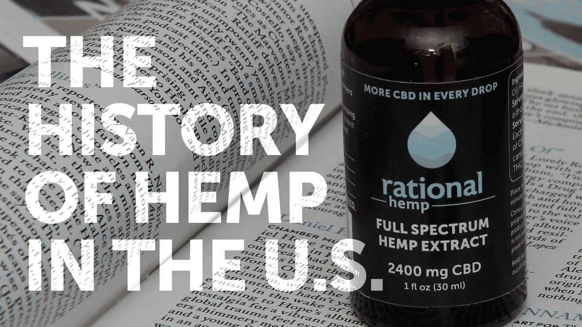 Hemp has a long and complicated history in the U.S.